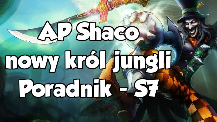 Shaco Build S7: Król Zabójców